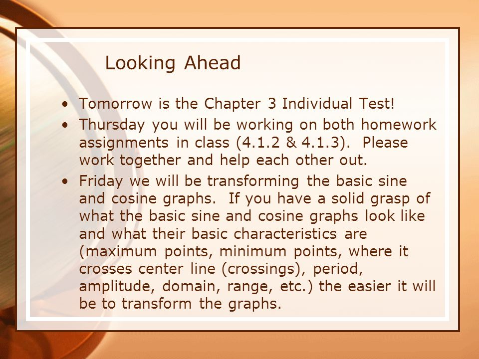 Looking Ahead Tomorrow is the Chapter 3 Individual Test!