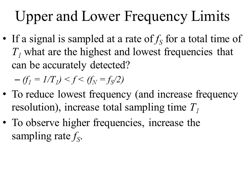 Upper and Lower Frequency Limits