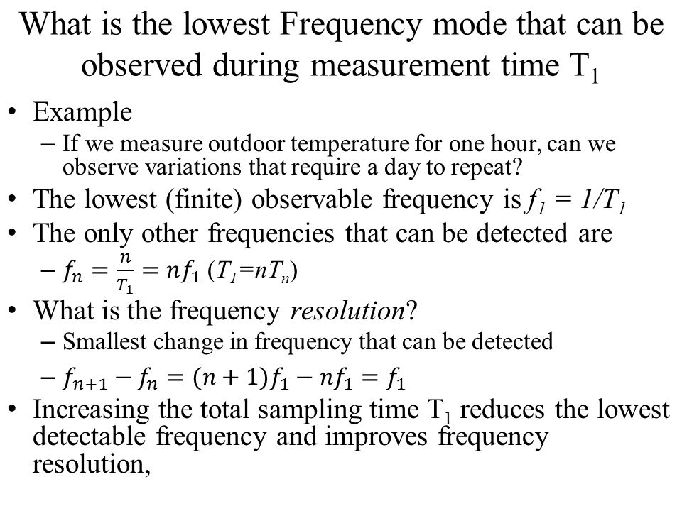 What is the lowest Frequency mode that can be observed during measurement time T1