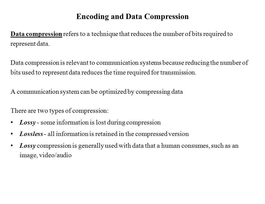 Encoding and Data Compression