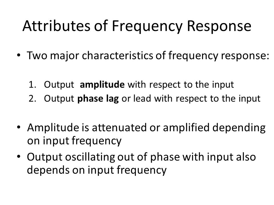 Attributes of Frequency Response