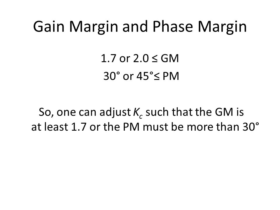 Gain Margin and Phase Margin