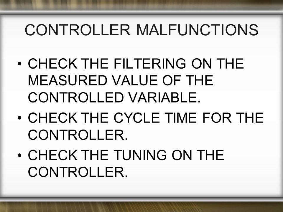 CONTROLLER MALFUNCTIONS