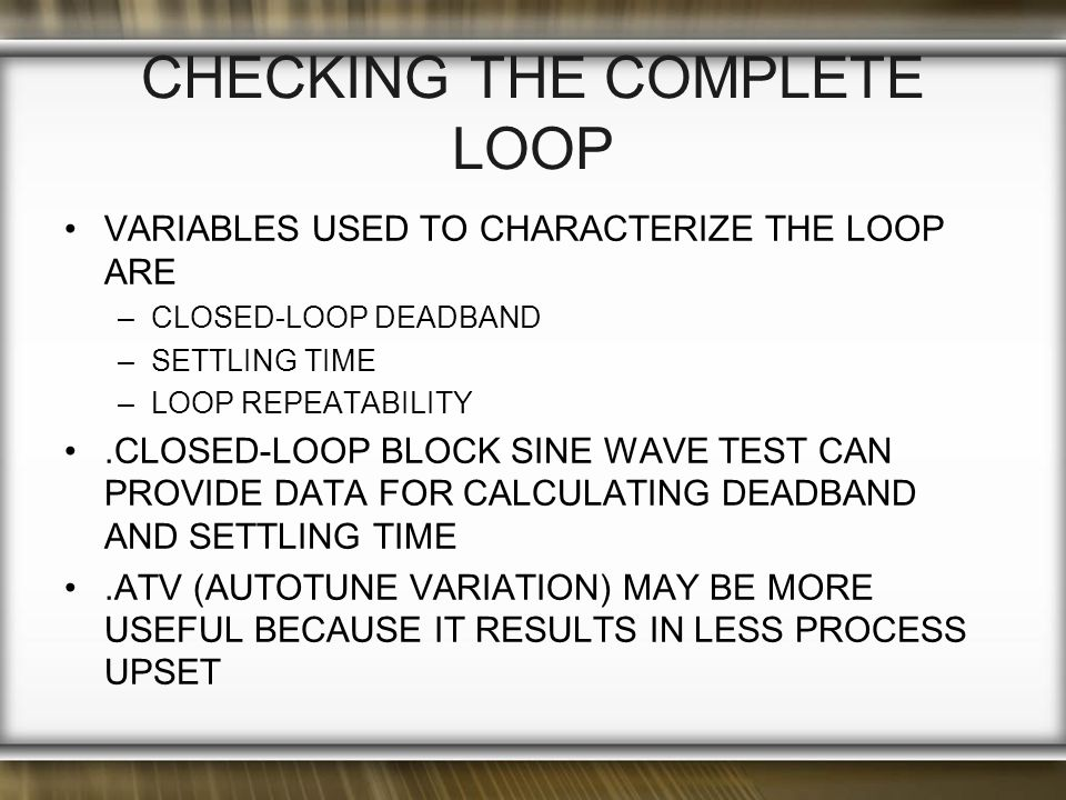 CHECKING THE COMPLETE LOOP