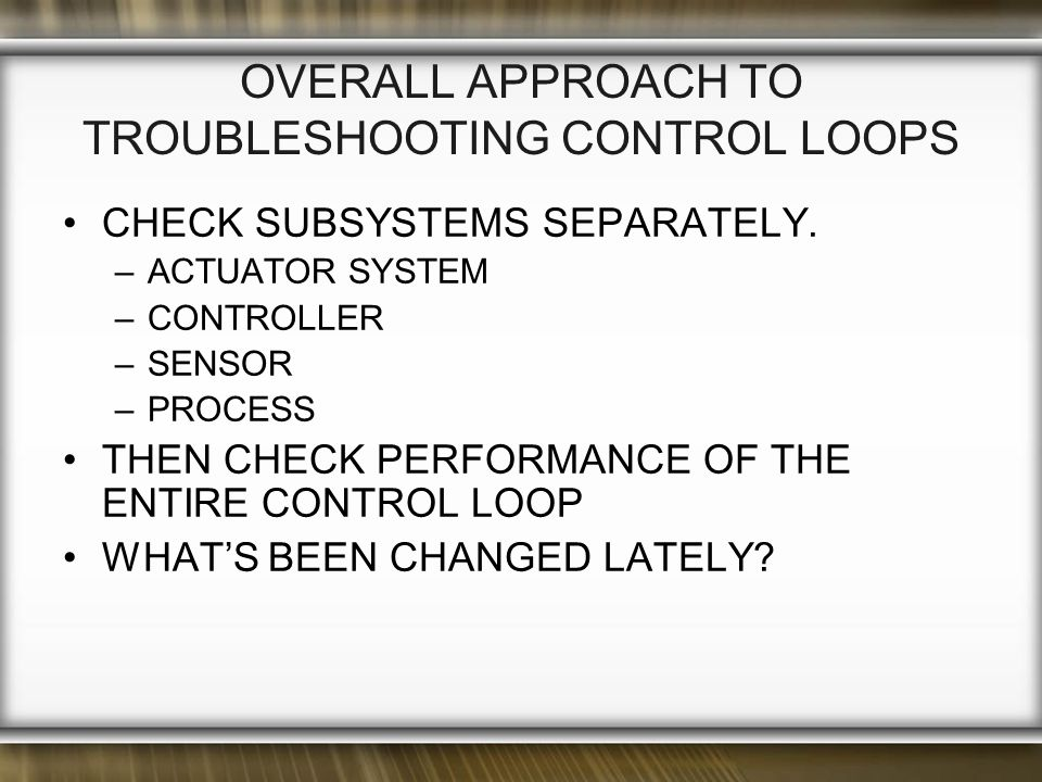 Overall Approach to Troubleshooting Control Loops