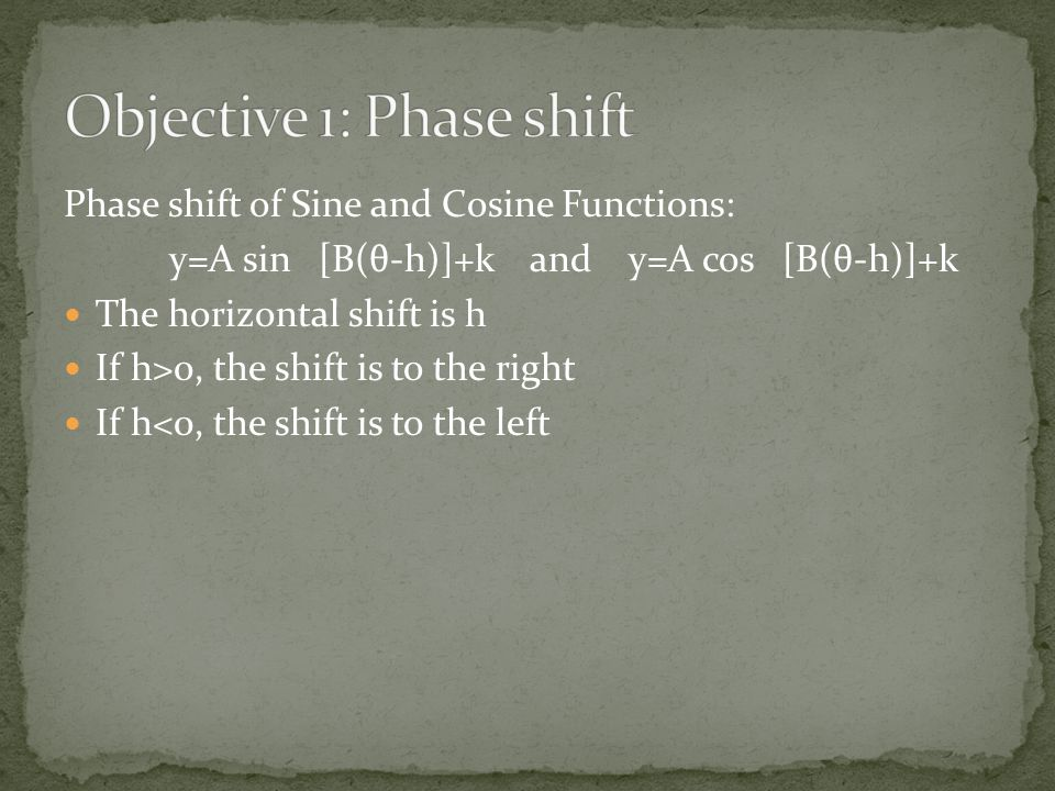 Objective 1: Phase shift