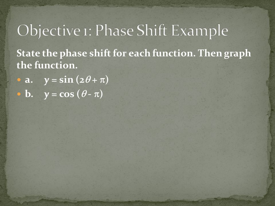 Objective 1: Phase Shift Example