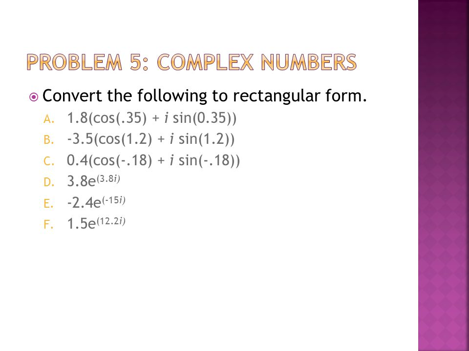 Problem 5: Complex Numbers