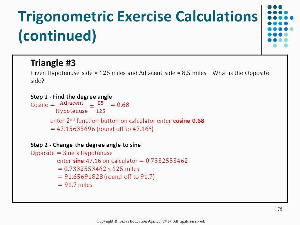Trigonometric Exercise Calculations (continued)