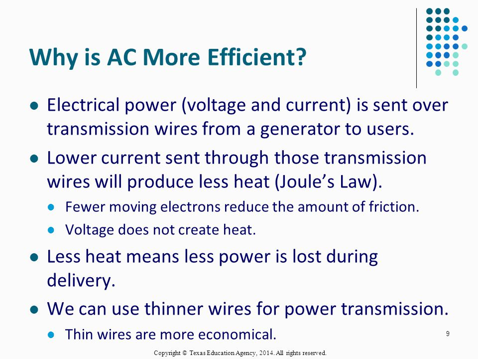 Why is AC More Efficient