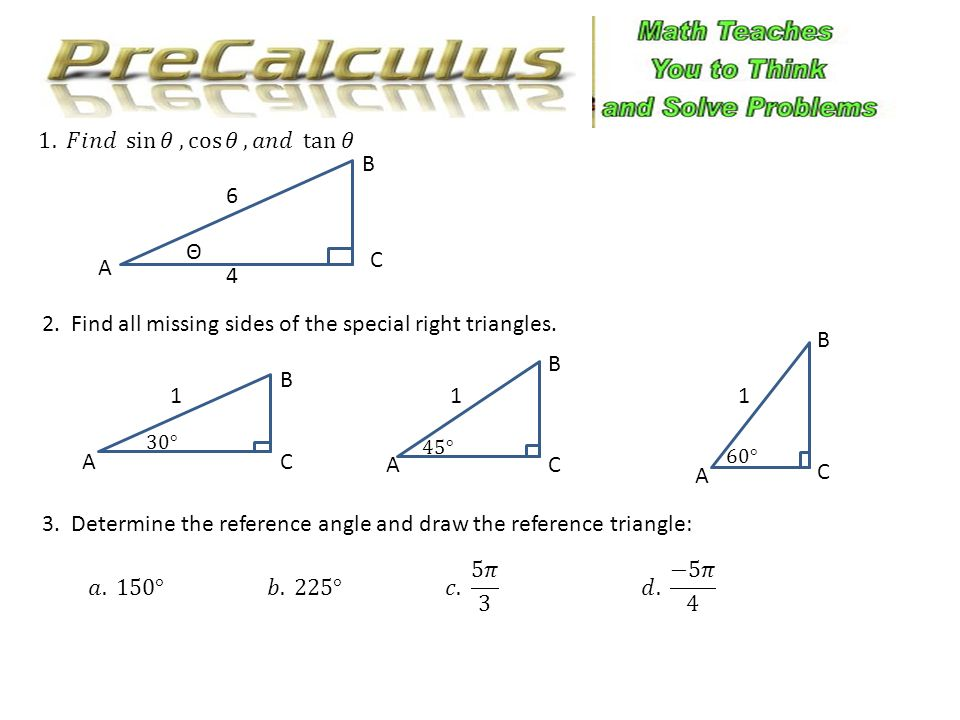 2. Find all missing sides of the special right triangles.