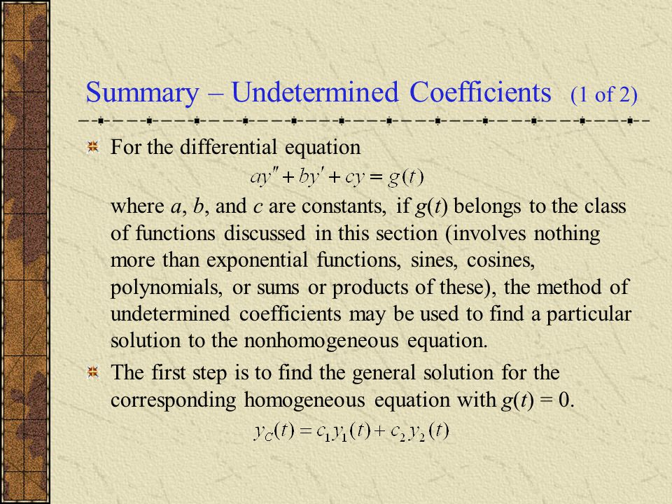 Summary – Undetermined Coefficients (1 of 2)