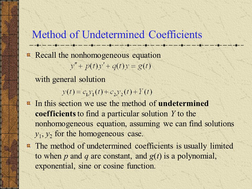 Method of Undetermined Coefficients