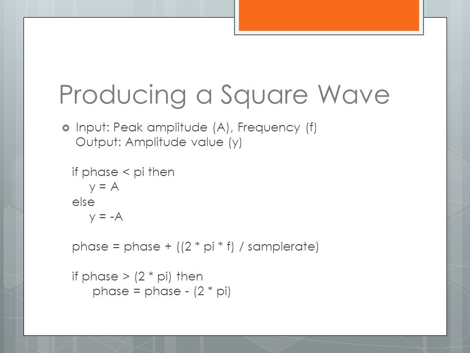 Producing a Square Wave