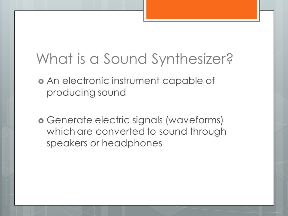 What is a Sound Synthesizer
