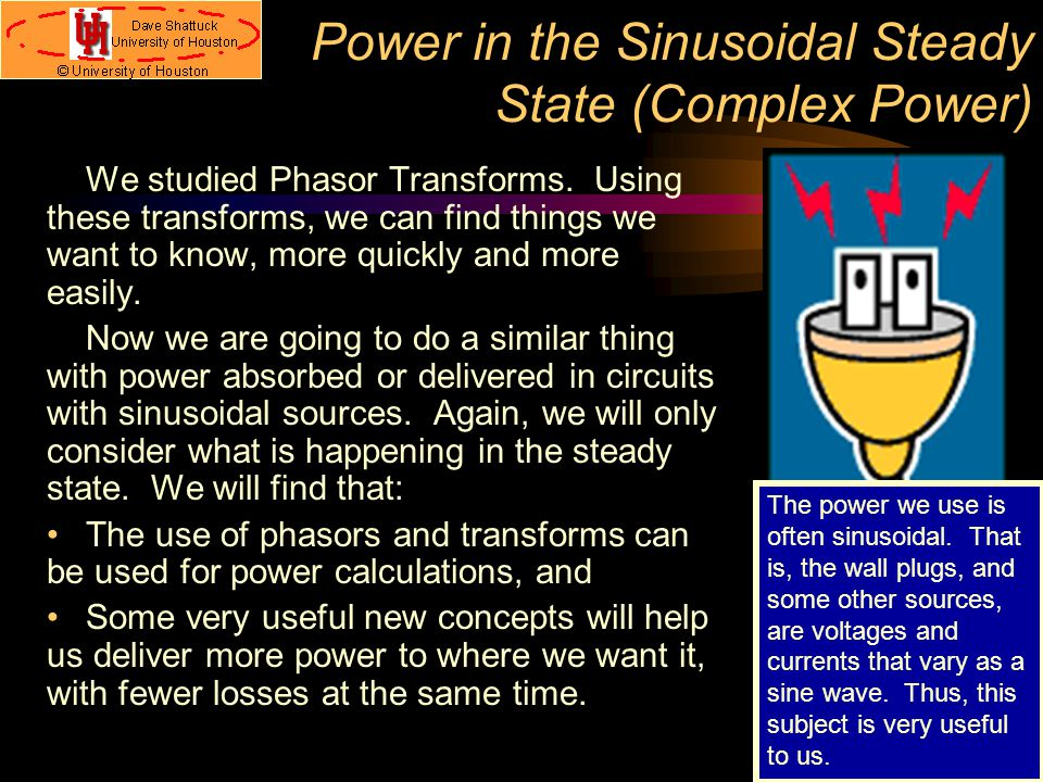 Power in the Sinusoidal Steady State (Complex Power)