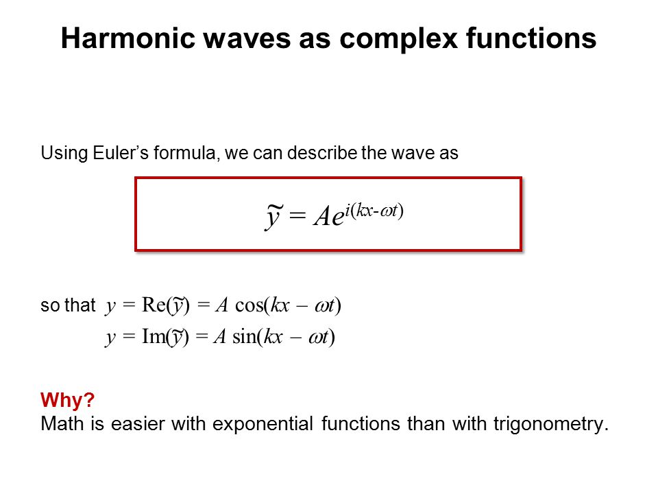 Harmonic waves as complex functions