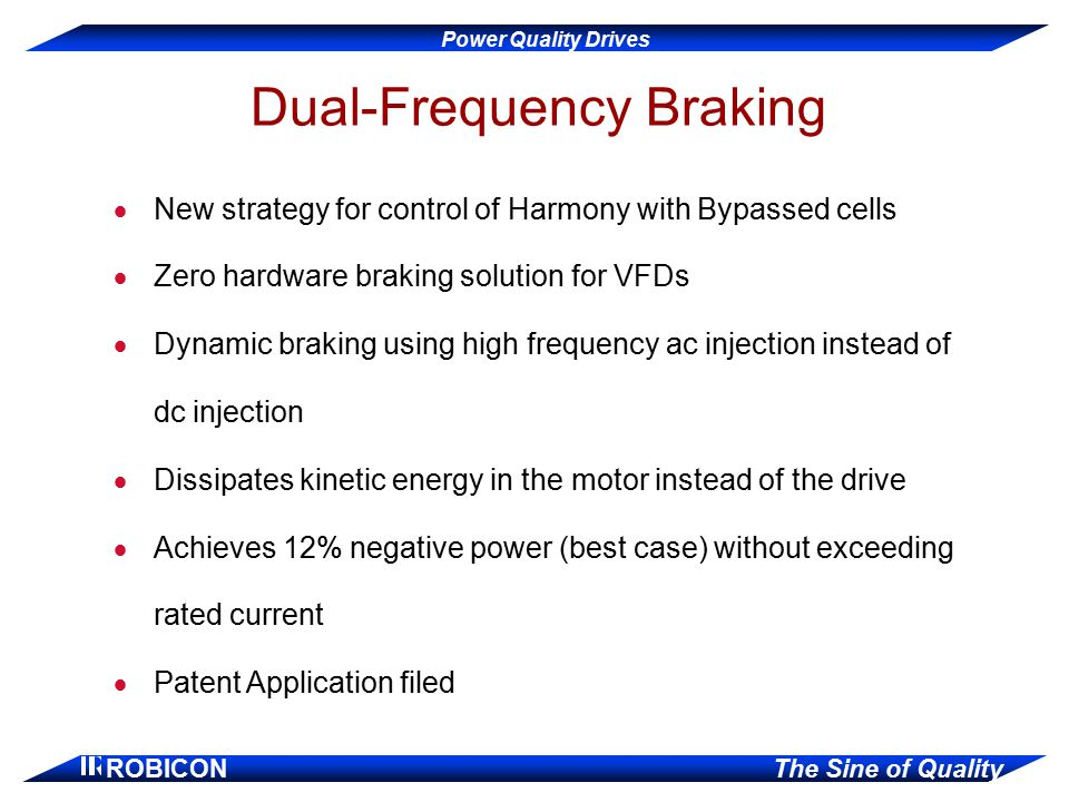 Dual-Frequency Braking
