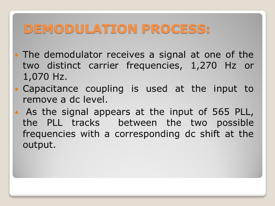DEMODULATION PROCESS: