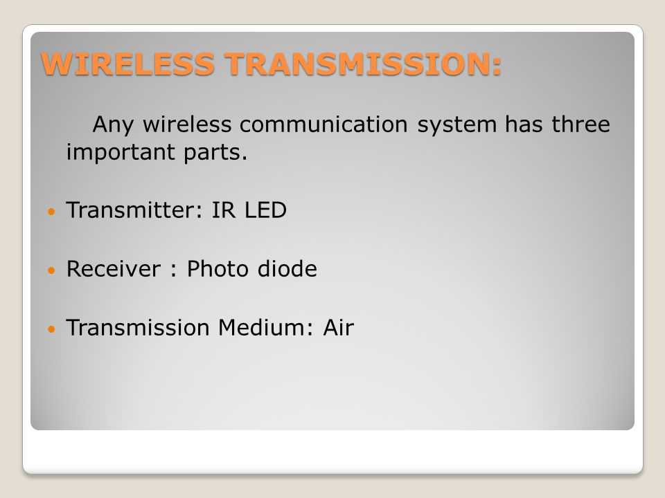 WIRELESS TRANSMISSION: