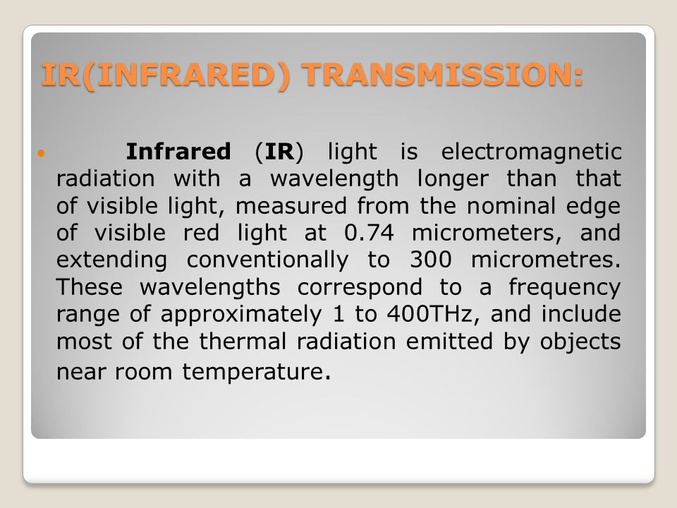 IR(INFRARED) TRANSMISSION: