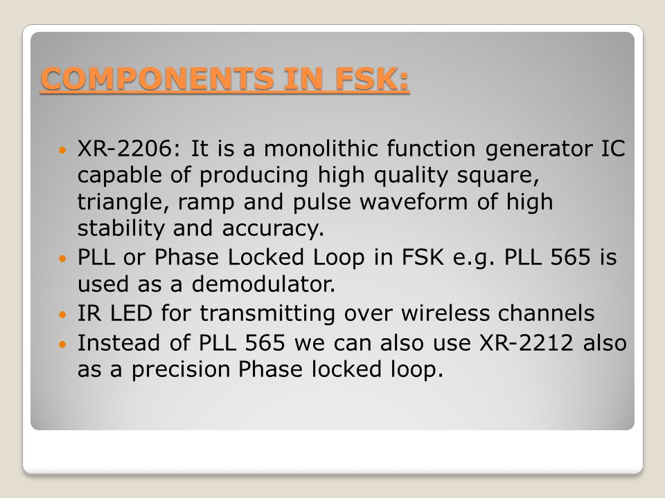 COMPONENTS IN FSK: