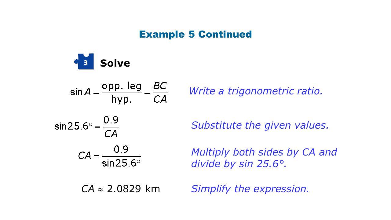 Write a trigonometric ratio.