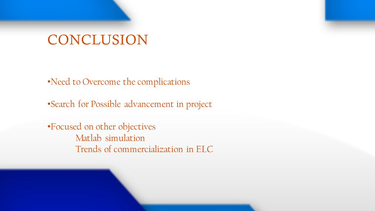 CONCLUSION Need to Overcome the complications
