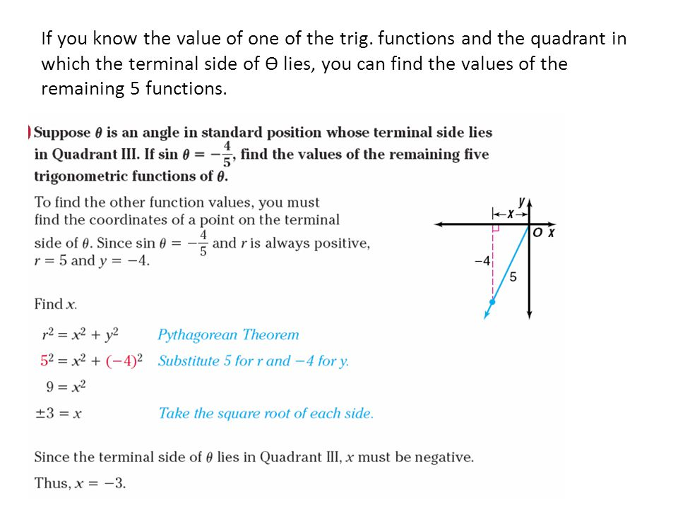 If you know the value of one of the trig