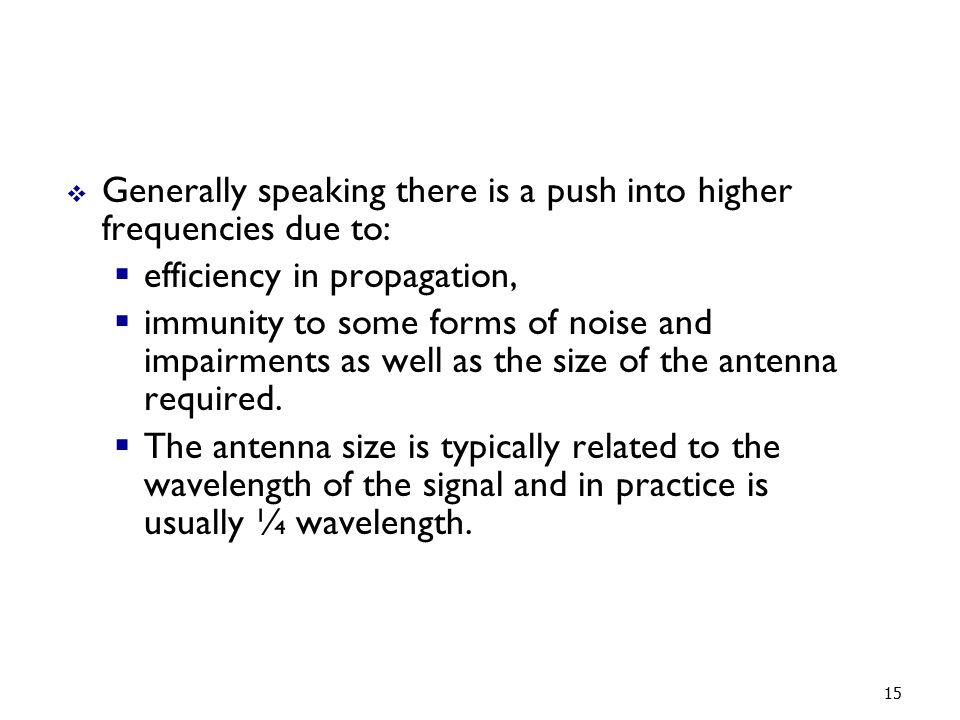 Generally speaking there is a push into higher frequencies due to: