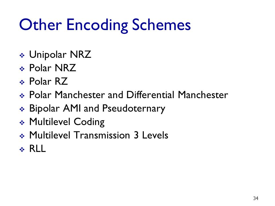 Other Encoding Schemes