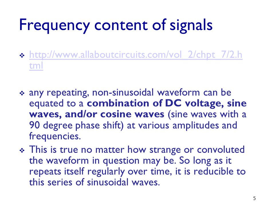 Frequency content of signals
