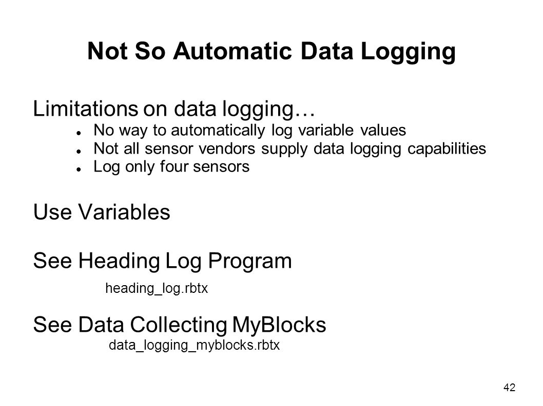 Not So Automatic Data Logging