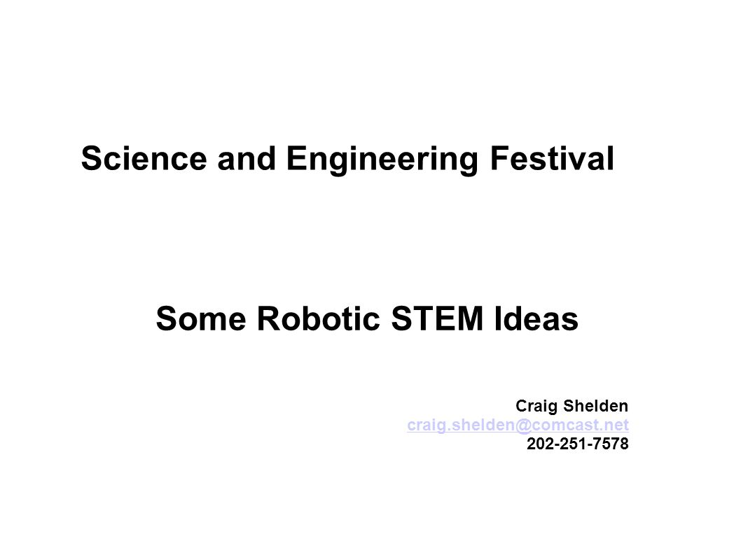 Some Robotic STEM Ideas