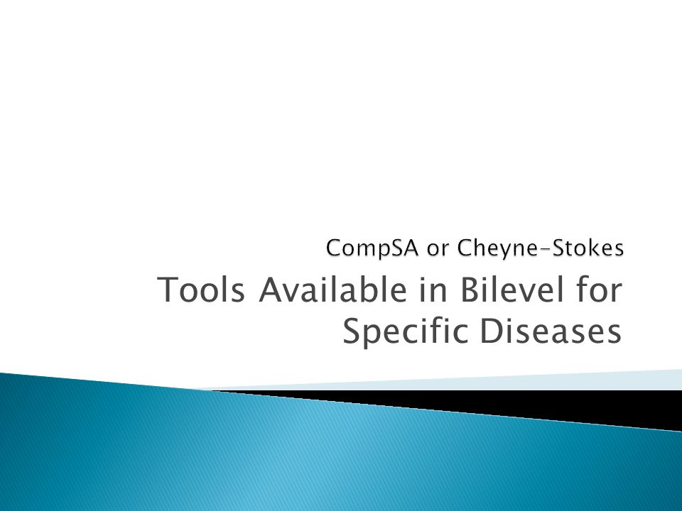 CompSA or Cheyne-Stokes