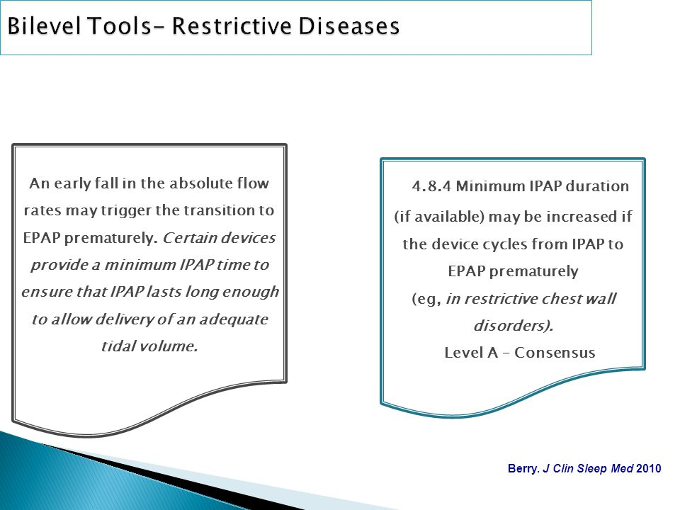 Bilevel Tools- Restrictive Diseases