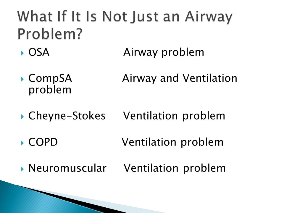 What If It Is Not Just an Airway Problem