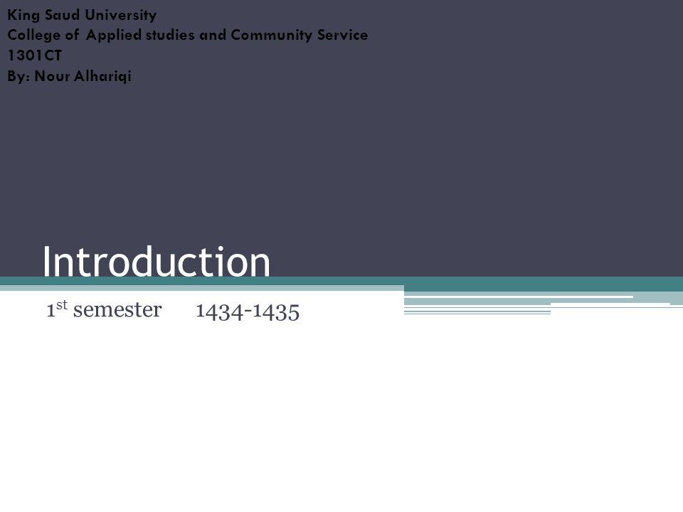 Introduction 1st semester 1434-1435 King Saud University