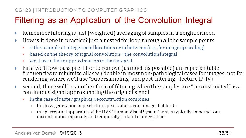 Filtering as an Application of the Convolution Integral