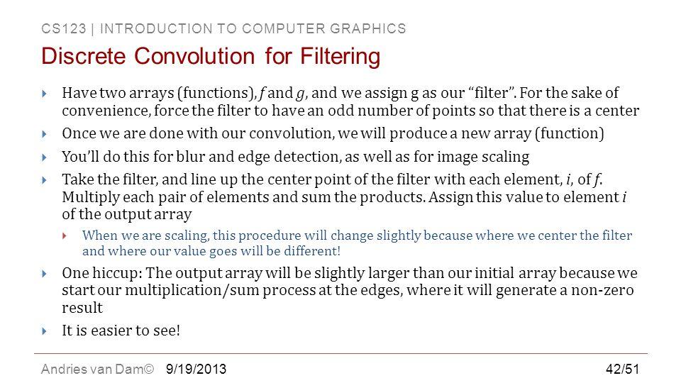 Discrete Convolution for Filtering