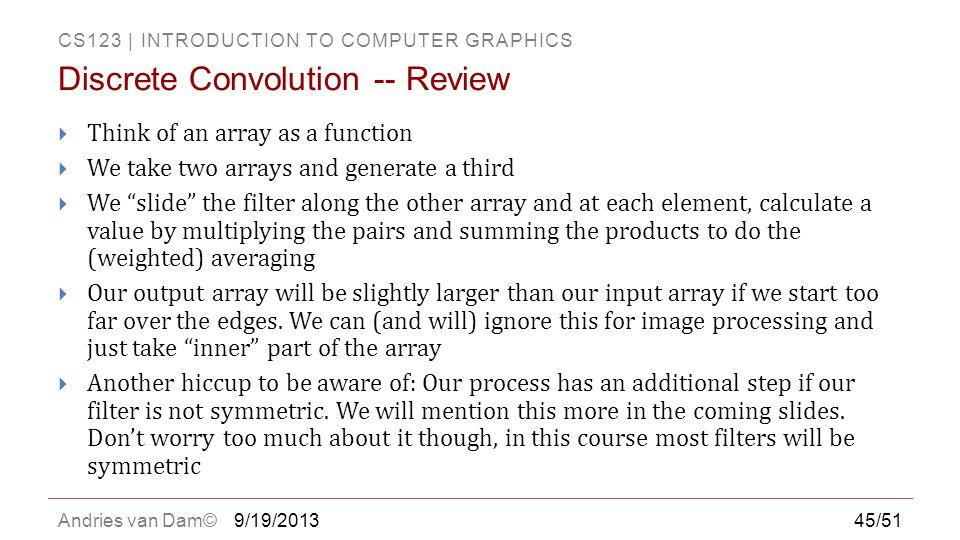 Discrete Convolution -- Review