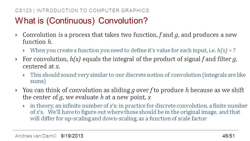 What is (Continuous) Convolution