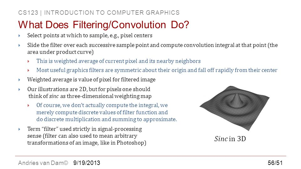 What Does Filtering/Convolution Do