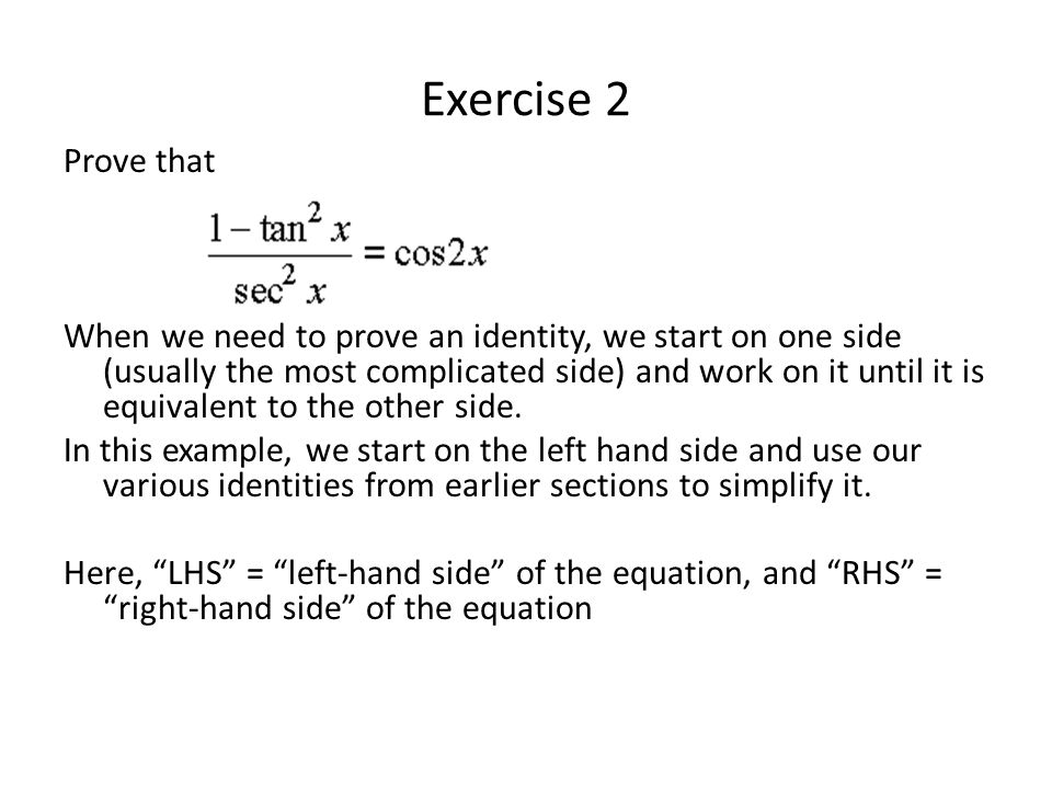 Exercise 2 Prove that.