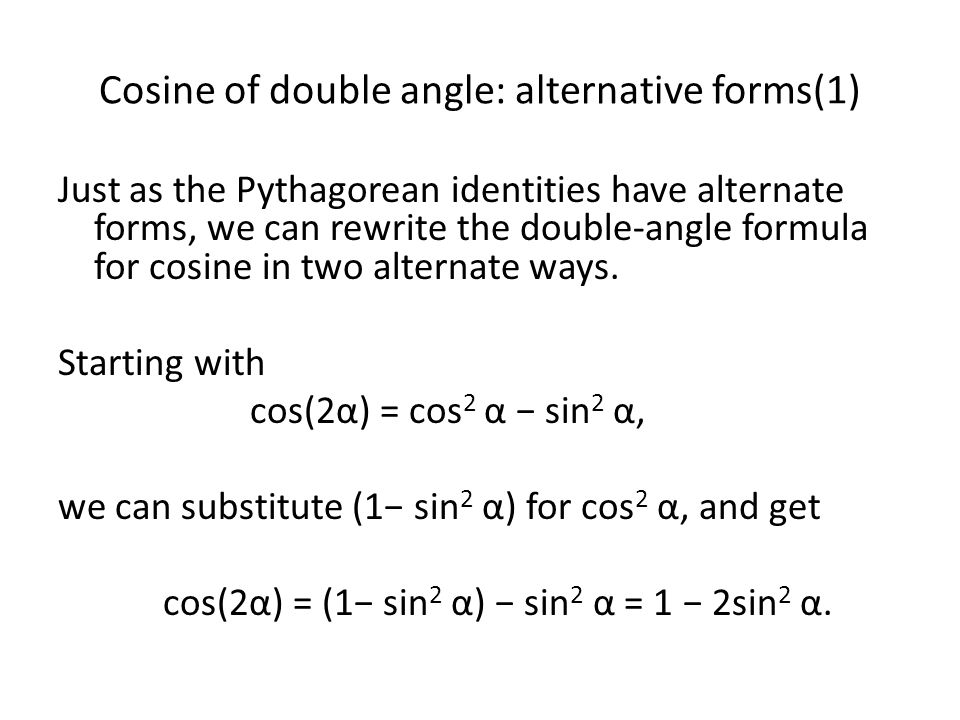 Cosine of double angle: alternative forms(1)