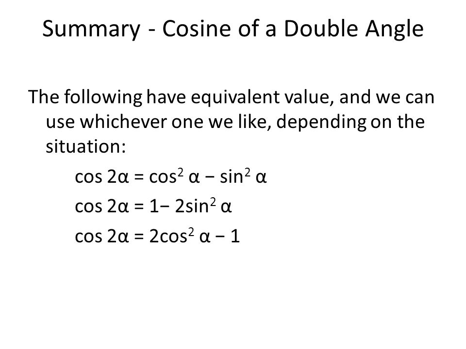 Summary - Cosine of a Double Angle