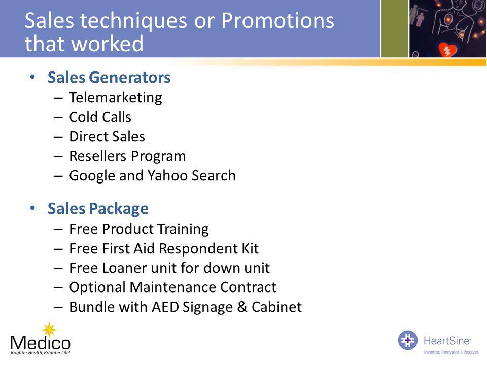 Sales techniques or Promotions that worked