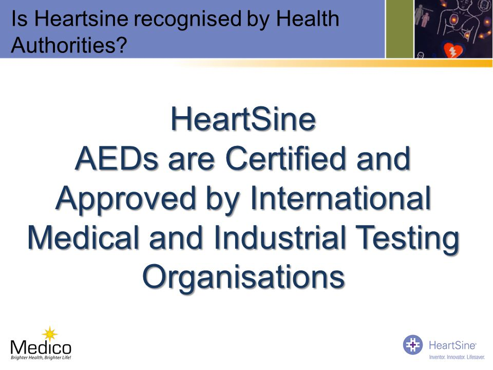 Is Heartsine recognised by Health Authorities
