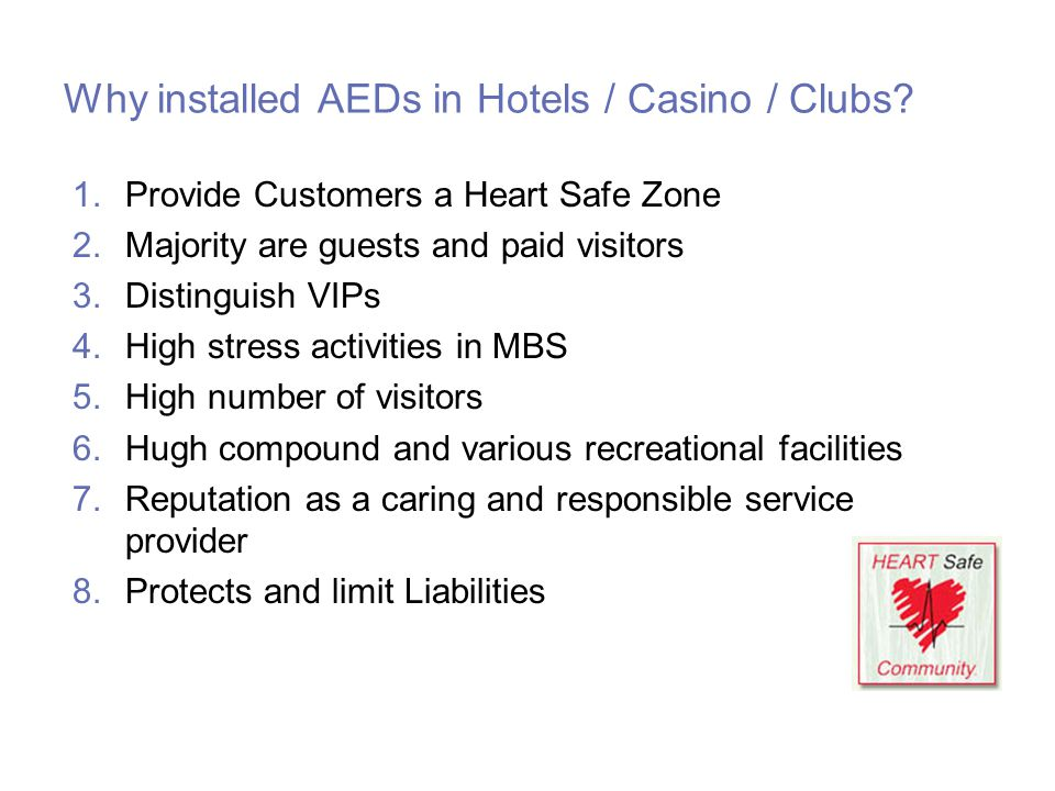 Why installed AEDs in Hotels / Casino / Clubs