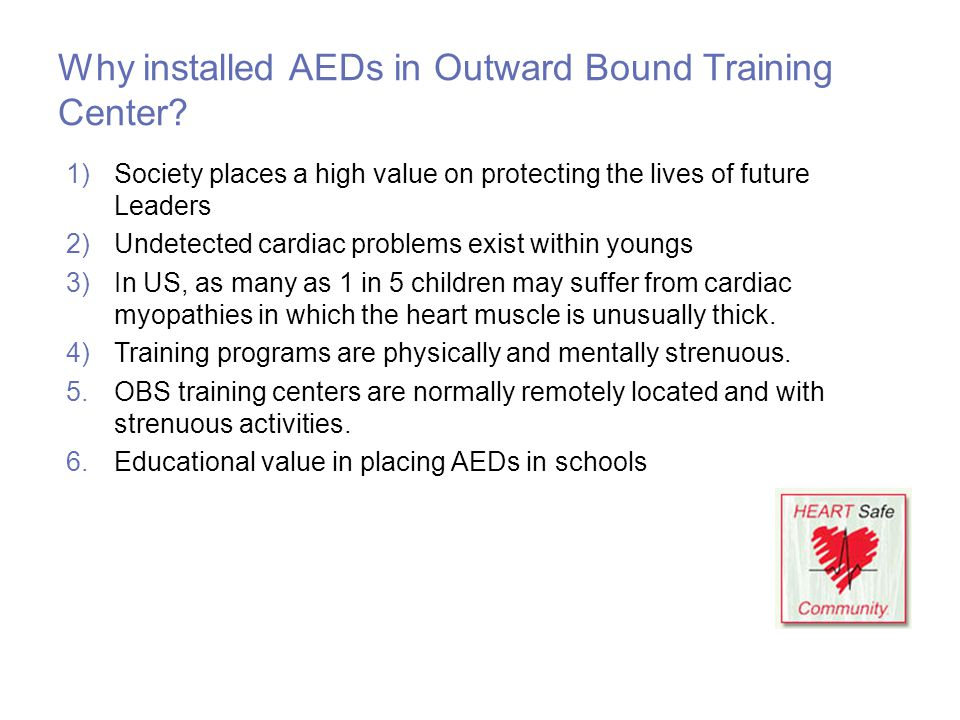 Why installed AEDs in Outward Bound Training Center